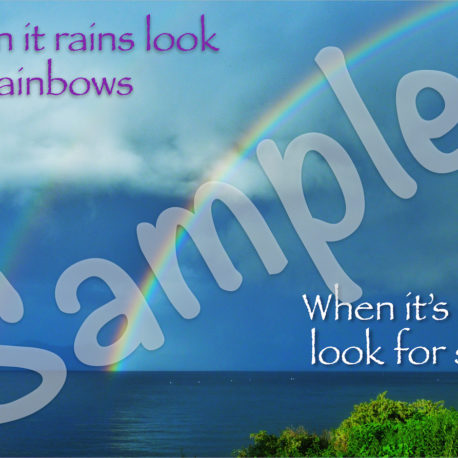 Front: When it rains look for rainbows, When it's dark look for stars